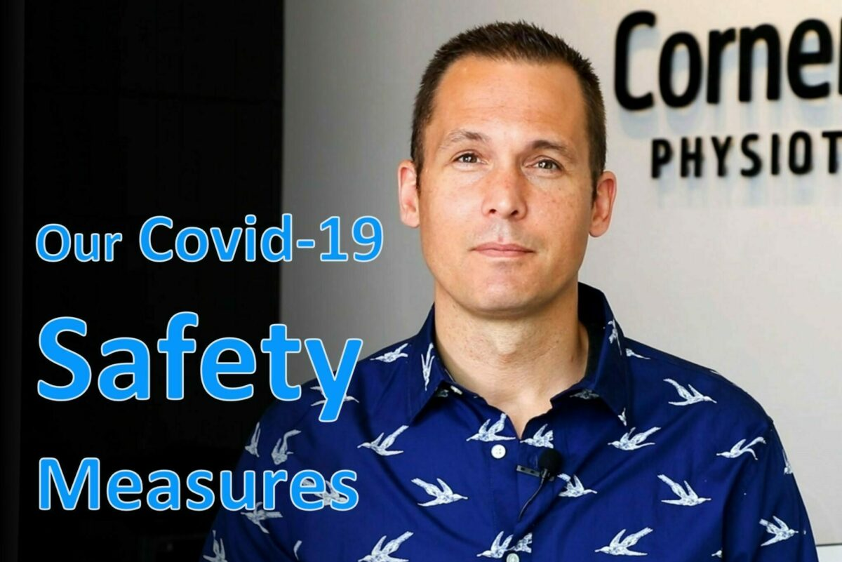 Physiotherapist Adam Brown for video explaining Cornerstone Physiotherapy's COVID infection control measures